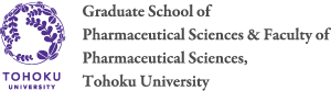 Graduate School of Pharmaceutical Sciences & Faculty of Pharmaceutical Sciences, Tohoku University